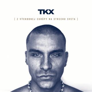 TKX – Z Východnej Európy Na Strechu Sveta