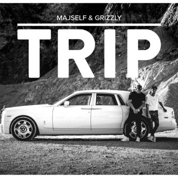 MAJSELF & GRIZZLY – Trip
