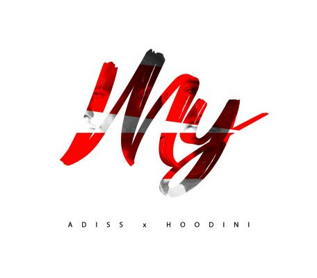ADISS x HOODINI – MY