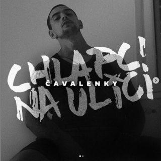 ČAVALENKY – Chlapci na ulici EP